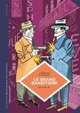 Jérôme Pierrat et David B - Le grand banditisme - Une histoire de la pègre française.