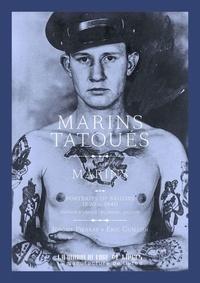 Jérôme Pierrat et Eric Guillon - Marins tatoués - Portraits de marins 1890-1940.