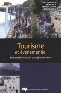 Jérôme Piriou et Priscilla Ananian - Tourisme et événementiel - Enjeux territoriaux et stratégies d'acteurs.
