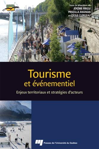 Tourisme et événementiel. Enjeux territoriaux et stratégies d'acteurs