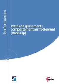 Patins de glissement : comportement au frottement (stick-slip) - (Réf : 9Q265) - Jérôme Pohier pdf epub