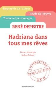 Jérôme Poinsot - René Depestre, Hadriana dans tous mes rêves.