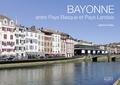 Jérôme Poitte - Bayonne - Entre Pays Basque et Pays Landais.