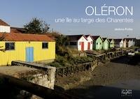 Jérôme Poitte - Oléron - Une île au large des Charentes.