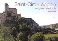 Jérôme Poitte - Saint-Cirq-Lapopie, un grand site lotois.