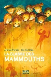 Jerome Poncin et Ian de Haes - La classe de mammouths.