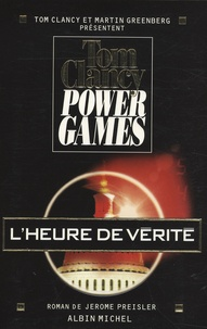 Jerome Preisler - Power Games Tome 7 : L'heure de vérité.