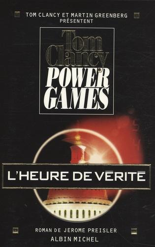 Power Games Tome 7 L'heure de vérité