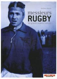 Jérôme Prévôt - Messieurs Rugby - Les grands joueurs français.