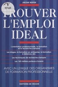 Jérôme Reiffer - Trouver l'emploi idéal.