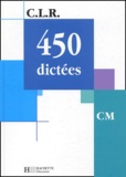 Jérôme Rosa et Janine Leclec'h-Lucas - 450 dictées CM.