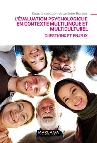 Jérôme Rossier - L'évaluation psychologique en contexte multilingue et multiculturel - Questions et enjeux.