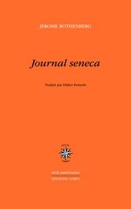 Jerome Rothenberg - Journal seneca.