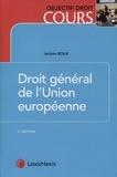 Jérôme Roux - Droit général de l'Union européenne.