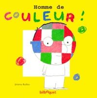 Homme de couleur ! - Jérôme Ruillier |