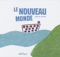 Jérôme Ruillier - Le nouveau monde.