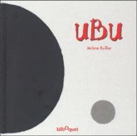 Jérôme Ruillier - Ubu.