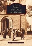 Jérôme Sagnard et Pierre Troton - Firminy et la vallée de l'Ondaine.