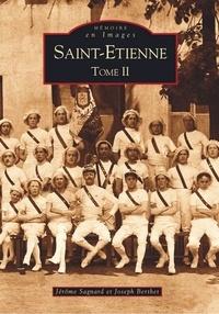Jérôme Sagnard - Saint-Etienne - Tome 2.