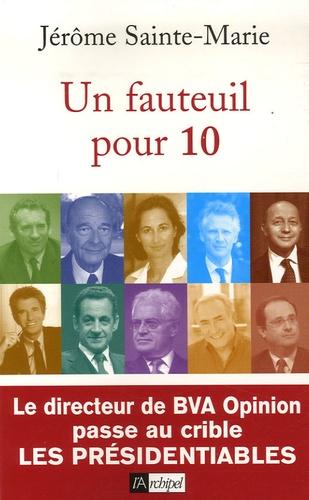Jérôme Sainte-Marie - Un fauteuil pour 10.