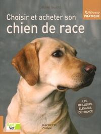 Jérôme Salord - Choisir et acheter son chien de race.