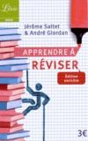 Jérôme Saltet et André Giordan - Apprendre à réviser.