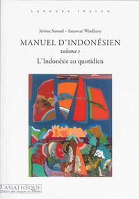 Deedr.fr Manuel d'indonésien - Volume 1, L'Indonésie au quotidien Image