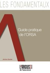 Jérôme Sander - Guide pratique de l'ORSA.