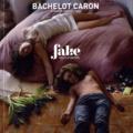 Jérôme Sans - Bachelot Caron - Fake.