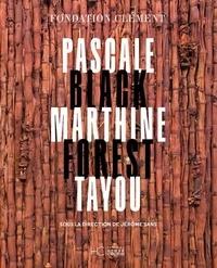 Jérôme Sans - Pascale Marthine Tayou - Black Forest.