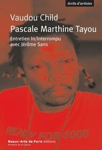 Jérôme Sans - Voudou Child Pascale Marthine Tayou.