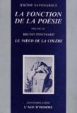 Jérôme Savonarole - La fonction de la poésie - Précédé de Le noeud de la colère.