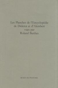 Jérôme Serri - Les planches de l'Encyclopédie de Diderot et d'Alembert vues par Roland Barthes.