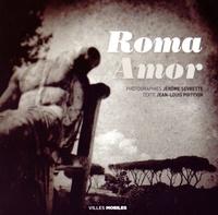 Jérôme Sevrette et Jean-Louis Poitevin - Roma Amor.