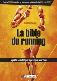 Téléchargement gratuit de livres  La bible du running  - Route et Trail Running in French par Jérôme Sordello