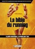 Jérôme Sordello - La bible du running - Route et Trail Running.