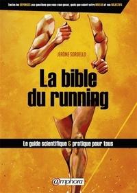 La bible du running- Route et Trail Running - Jérôme Sordello pdf epub