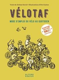 Jérôme Sorrel et Eve Coston - Vélotaf - Mode d'emploi du vélo au quotidien.
