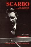 Jérôme Spycket - Scarco - Le roman de Samson François.