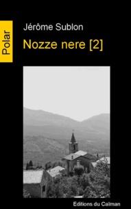 Jérôme Sublon - Nozze nere Tome 2 : .