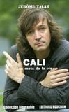 Jérôme Talar - Cali - Les mots de la vie.