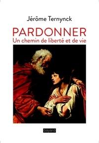Pardonner - Chemin de liberté et de vie.pdf