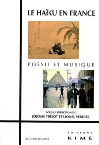 Jérôme Thélot et Lionel Verdier - Le Haïku en France - Poésie et musique.