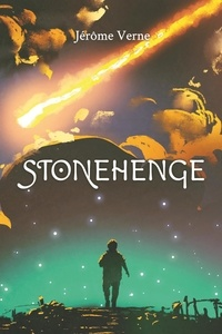 Jérôme Verne - Stonehenge.