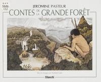 Jéromine Pasteur - Contes de la grande forêt (1) - Toba.