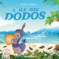 Jérômino et  Isabeille - L'île aux Dodos.