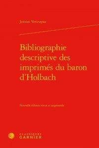 Jeroom Vercruysse - Bibliographie descriptive des imprimés du baron d'Holbach.