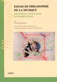 Jerrold Levinson - Essais de philosophie de la musique - Définition, ontologie, interprétation.