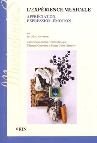 Jerrold Levinson - L'expérience musicale - Appréciation, expression, émotion.
