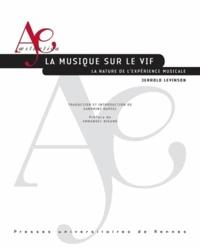Deedr.fr La musique sur le vif - La nature de l'expérience musicale Image